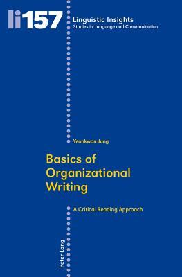 Basics of Organizational Writing