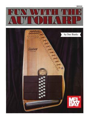 Mel Bay's Fun With the Autoharp