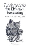 Fundamentals of Effective Mentoring