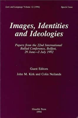Images Identities and Ideologies