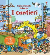 I cantieri. Ediz. a ...