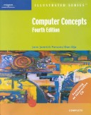 Computer ConceptsIllustrated Complete, Fourth Edition