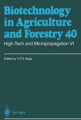High-tech and Micropropagation VI