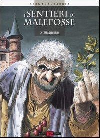 I Sentieri di Malefosse vol. 2