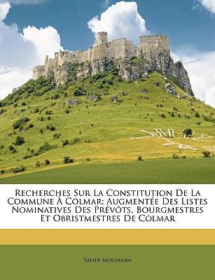 Recherches Sur La Constitution de La Commune Colmar