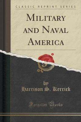 Military and Naval America (Classic Reprint)