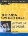 The MBA Career Bible, 2005 Edition