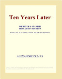 Ten Years Later (Webster's Spanish Thesaurus Edition)