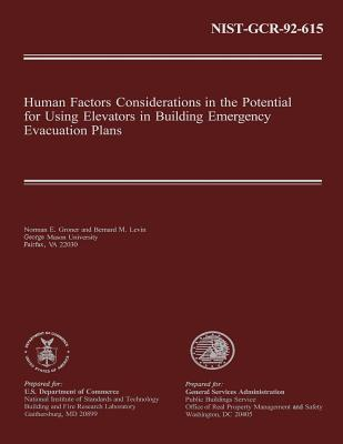 Human Factors Considerations in the Potential for Using Elevators in Building Emergency Evacuation Plans