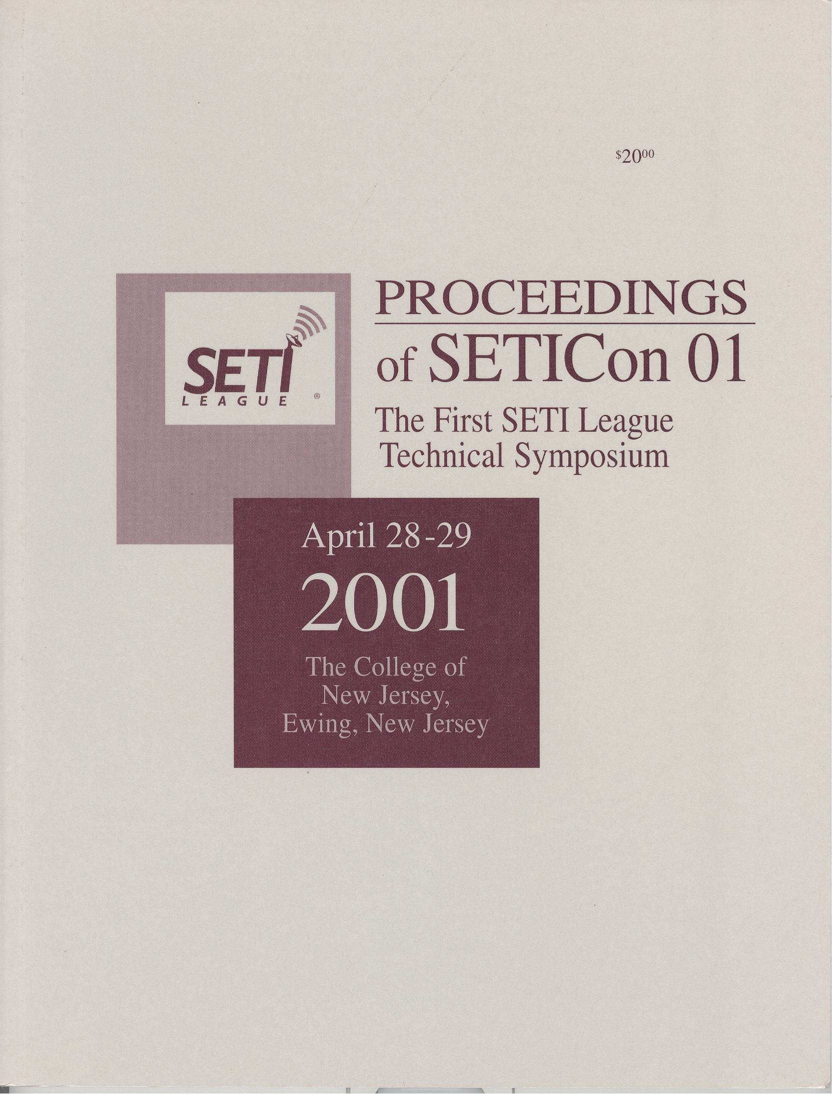 Proceedings of SETICon 01- The First SETI League Technical Symposium 2001
