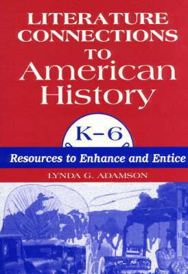 Literature Connections to American History, K-6
