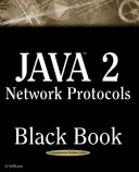 Java 2 Network Protocols Black Book with CDROM
