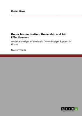 Donor harmonisation, Ownership and Aid Effectiveness