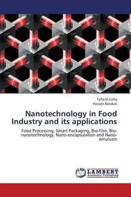Nanotechnology in Food Industry and its applications