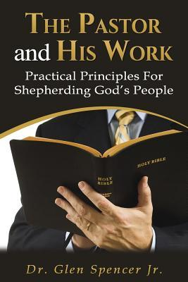 The Pastor and His Work