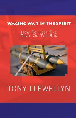 Waging War in the Spirit
