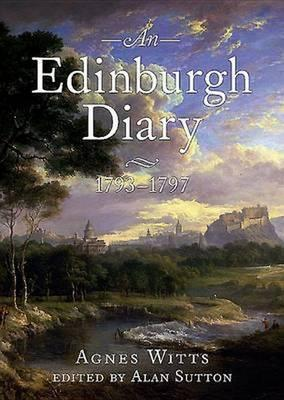 An Edinburgh Diary 1793–1798