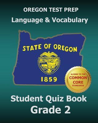 Oregon Test Prep Language & Vocabulary Student Quiz Book Grade 2