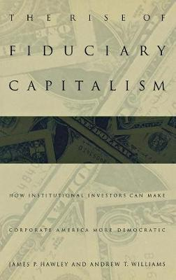 The Rise of Fiduciary Capitalism