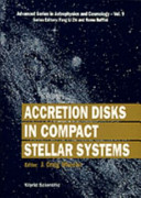 Accretion disks in compact stellar systems