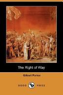 The Right of Way (Dodo Press)