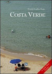 Costa verde. Da Capo Frasca a Cala Domestica