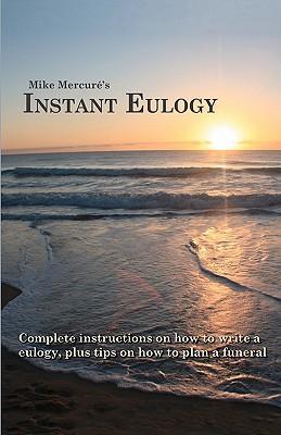 Instant Eulogy