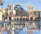 The Magic of Balboa Park
