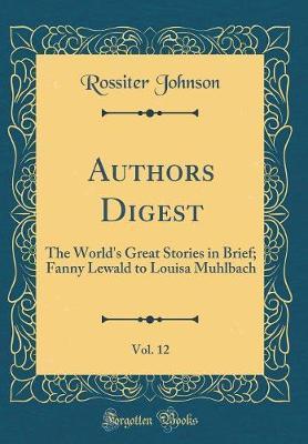 Authors Digest, Vol....