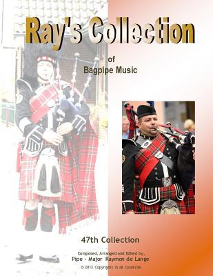 Ray's Collection of Bagpipe Music Volume