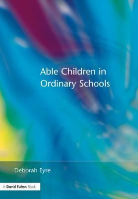 ABLE CHILDREN IN ORD SCHLS