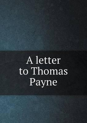 A Letter to Thomas Payne