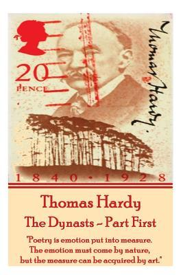 Thomas Hardy - The Dynasts - Part First