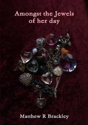 Amongst the Jewels o...