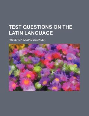 Test Questions on the Latin Language