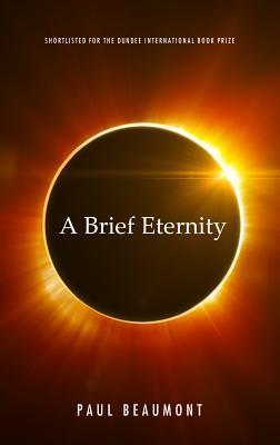 A Brief Eternity