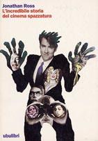 L'incredibile storia del cinema-spazzatura