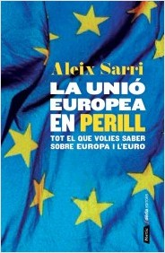 La Unió Europea en perill