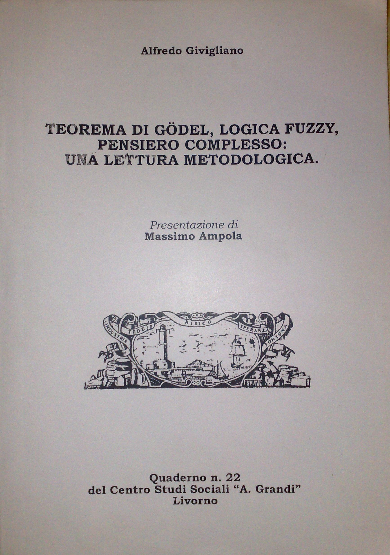 Teorema di Gödel, logica fuzzy, pensiero complesso