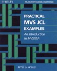 Practical MVS JCL Examples