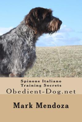 Spinone Italiano Training Secrets