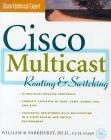 Cisco Multicast Routing and Switching