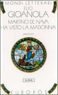 Martino de Nava Ha Visto La Madonna