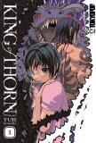 King of Thorn Volume 1