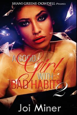 A Good Girl with Bad Habits 2