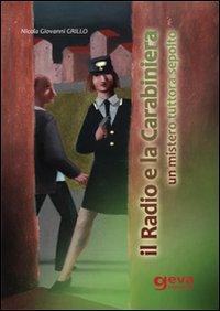 Il radio e la carabiniera
