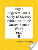 Pagan Regeneration