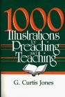 1000 Illustrations for Preaching and Teaching