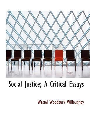 Social Justice; A Cr...