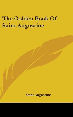 The Golden Book of Saint Augustine